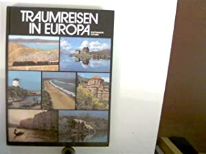 Traumreisen in Europa,: Schäfer, Karl Friedrich: