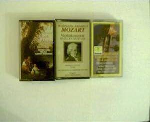 3 Kassetten: ------1.Violinkonzerte Nr.4 und Nr.5, Nr.3335124,----------2.Violinkonzerte: Mozart, Wolfgang Amadeus: