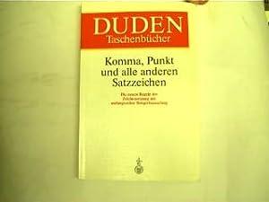 Duden Komma, Punkt und alle anderen Satzzeichen: Reuter, Franziska: