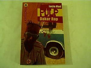 Dakar Rap,: Mad, Lucio: