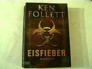 Eisfieber,: Follett, Ken:
