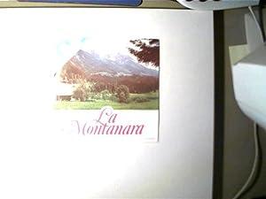 Bergvagabunden,: La Montanara: