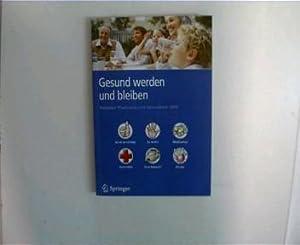 Gesund werden und bleiben, Ratgeber Pharmazie und Gesundheit 2009,: Autorenkollektiv: