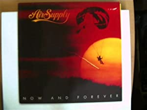 Now and Forever;: Air Supply ,