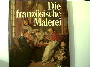 Die französische Malerei,: Damisch, Hubert [Mitverf.]: