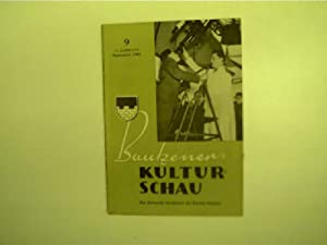 Bautzener Kulturschau - 9 / September 1961,: Autorenkollektiv: