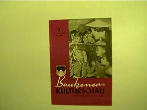 Bautzener Kulturschau - 3 / März 1962,: Autorenkollektiv: