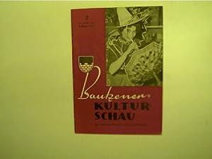 Bautzener Kulturschau - 2 / Februar 1961,: Autorenkollektiv: