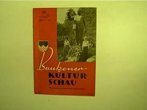 Bautzener Kulturschau - 10 / Oktober 1960,: Autorenkollektiv:
