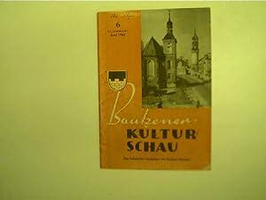 Bautzener Kulturschau - 6 / Juni 1961,: Autorenkollektiv: