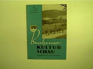 Bautzener Kulturschau - 9 / September 1960,: Autorenkollektiv: