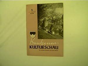 Bautzener Kulturschau - 5 / Mai 1962,: Autorenkollektiv: