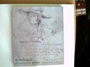 Rembrandt: The Master & his Workshop -: Autorenkollektiv:
