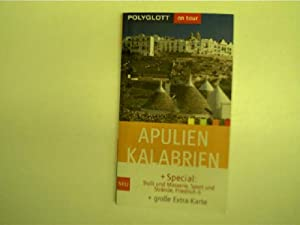 Apulien Kalabrien, Polyglott-Reiseführer on tour, + Spezial: Autorenkollektiv: