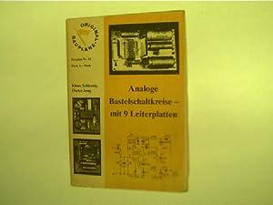 Analoge Bastelschaltkreise mit 9 Leiterplatten - Original-Baupläne,: Schlenzig, Klaus und
