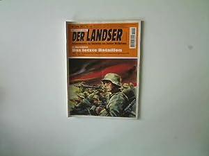 Das letzte Bataillon, Der Landser - Nr.: Karschkes, H.: