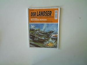 Das letzte Gefecht, Der Landser - Nr.: Schreiber, H.: