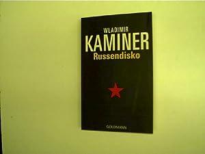 Russendisko,: Kaminer, Wladimir: