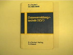 Datenvermittlungstechnik (EDS), Band 6: Fernmeldetechnik, Teil 11: Autorenkollektiv: