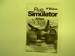 Flug Simulator für Airbus A 320, ILS, Not for R.E.A.L Navigation, Approach Charts,
