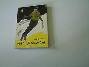 Ich laufe besser Ski - eine stufenweise: Klein, Lorenz: