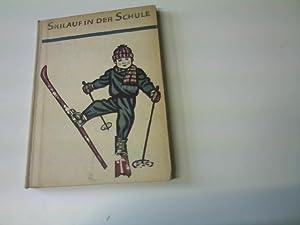 Skilauf in der Schule,: Dießner, G., L.