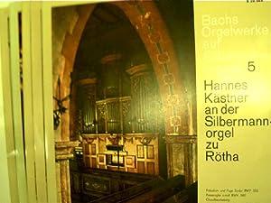13 LP's - Bachs Orgelwerke auf Silbermann-Orgeln: Bach, Johann Sebastian,