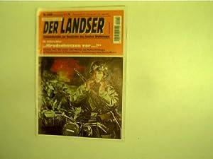 """Kradschützen vor .!"""", Der Landser - Nr.: Schreiber, H.:"""