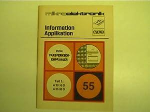 Mikroelektronik - 55 - IS für Farbfernsehempfänger,: Autorenkollektiv: