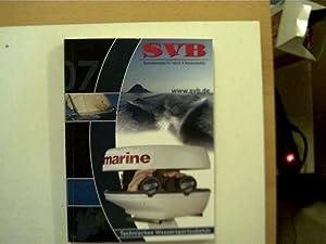 SVB - Spezialversand für Yacht- und Bootszubehör 2007, Technisches Wassersportzubehö...