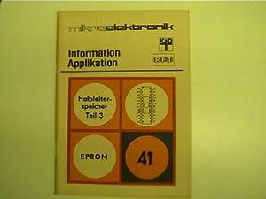 Halbleiterspeicher Teil 3 + Eprom - Information: Autorenkollektiv: