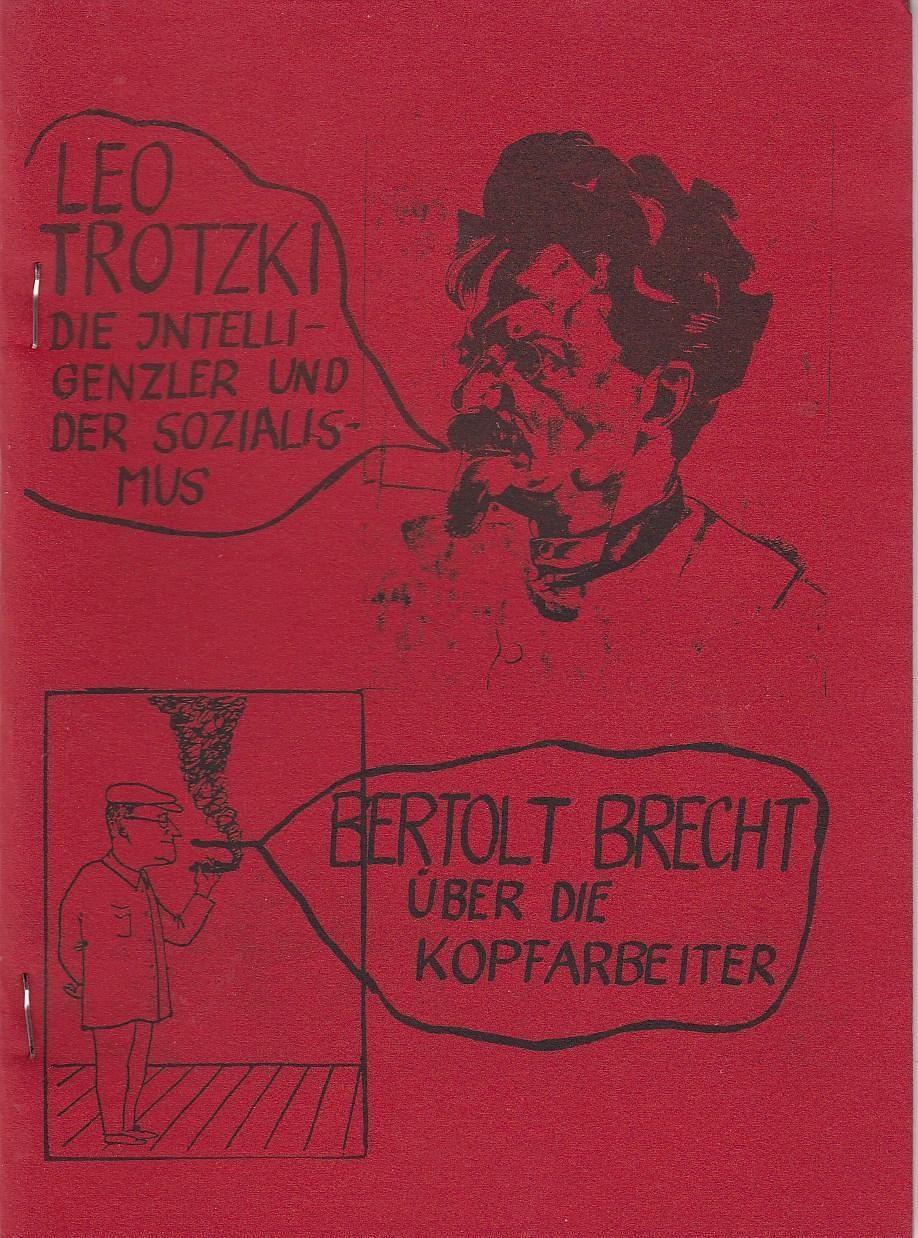 Leo Trotzki, Die Intelligenzler und der Sozialismus.: Trotzki, Leo./ Brecht,