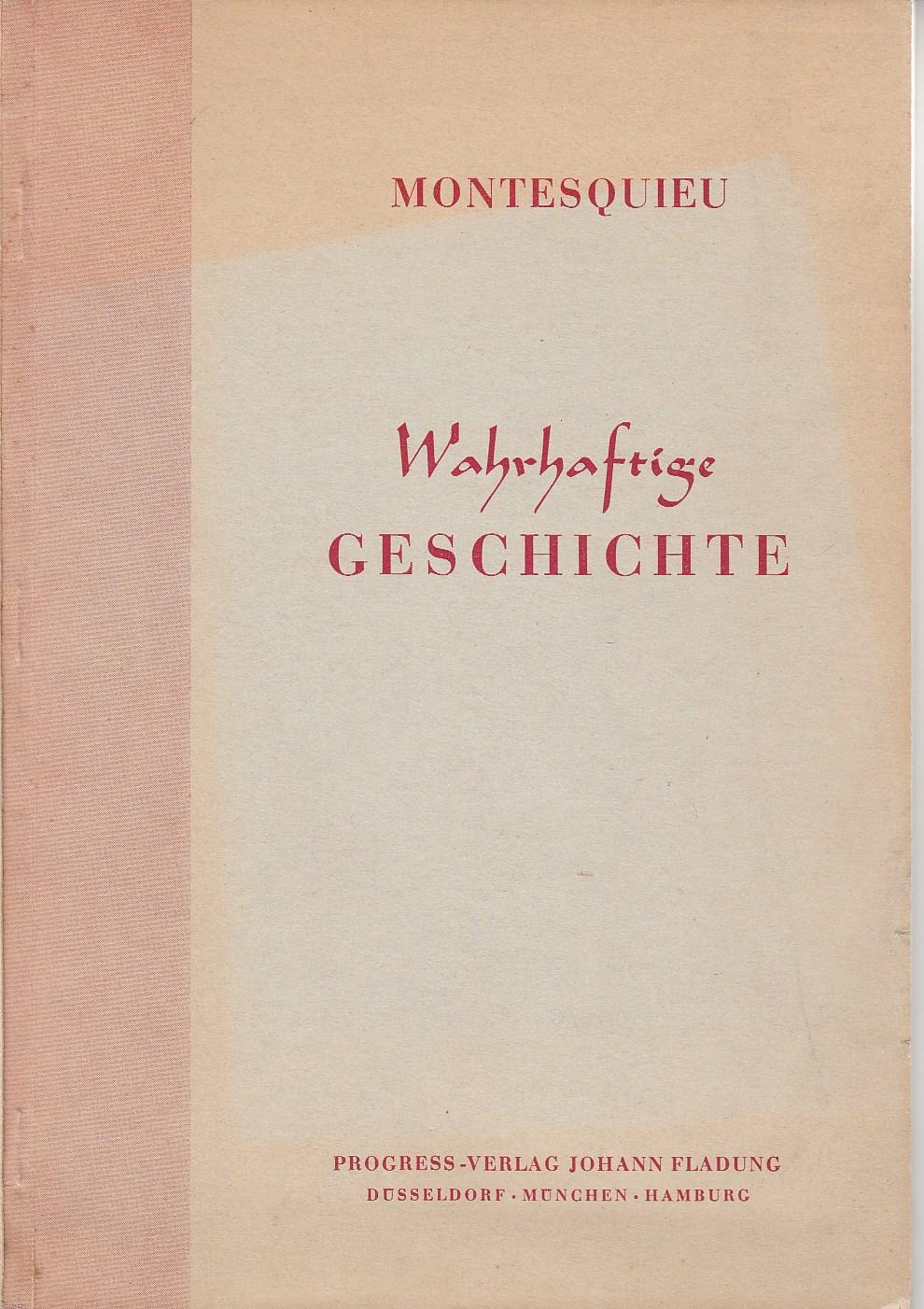 Wahrhaftige Geschichten. Deutsch Victor Klemperer. Holzschnitte Werner: MONTESQUIEU.