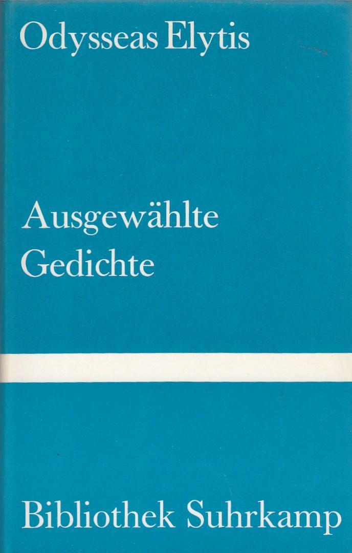 Ausgewählte Gedichte. Neugriechisch und deutsch. Ausgewählt und: Elytis, Odysseas.
