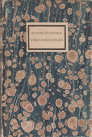 Verwandlungen. Novelle.: HÜLSENBECK (Huelsenbeck), Richard.