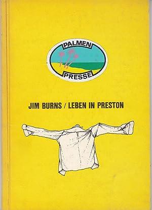 Leben in Preston. Gedichte. 5 Zeichnungen von: Burns, Jim.