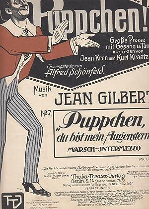 5 Musik-Text-Hefte. 1.) Puppchen. Große Posse mit: Gilbert, Jean (Musik).