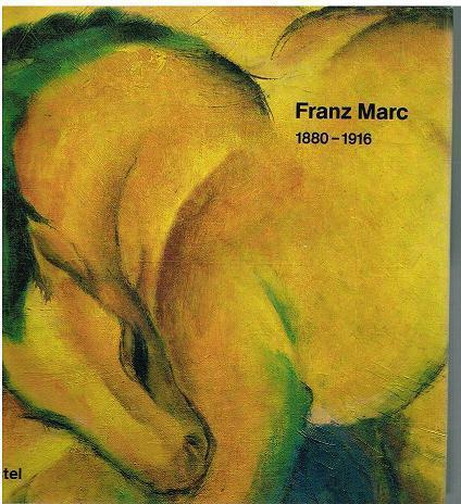 1880-1916.: Franz Marc.