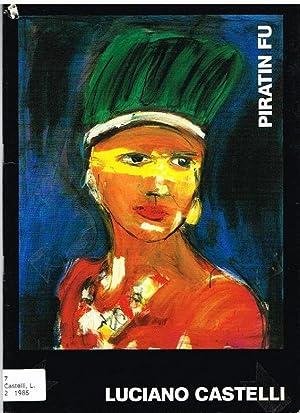 Piratin Fu. 1985.: Castelli, Luciano: