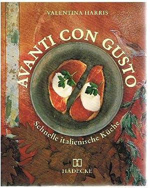 Schnelle Italienische Küche | 9783775002585 Avanti Con Gusto Schnelle Italienische Kuche Zvab