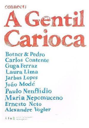 connect: A Gentil Carioca. Ein Kunstraum in: Botner & Pedro.