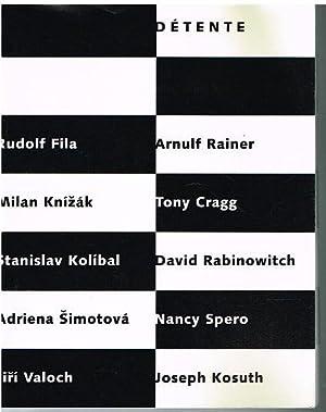 Rudolf Fila. Arnulf Rainer. Milan Knizak. Tony: Détente.