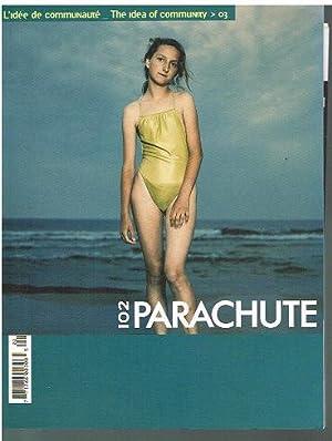 L idée de communaute. The idea of: Parachute. Art Contemporain.