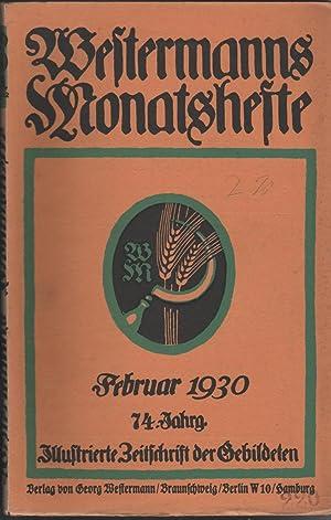 Westermanns Monatshefte - Illustrierte Zeitschrift der Gebildeten - Januar-April 1930 und ...