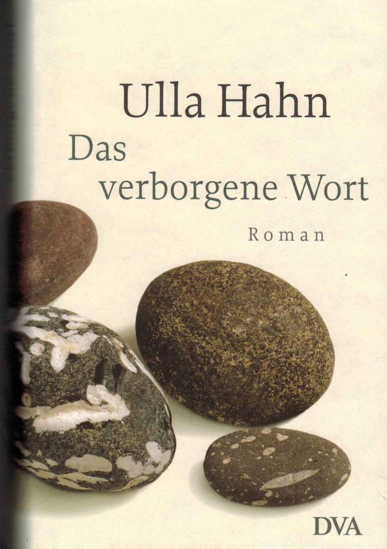 Das verborgene Wort: Roman: Hahn, Ulla