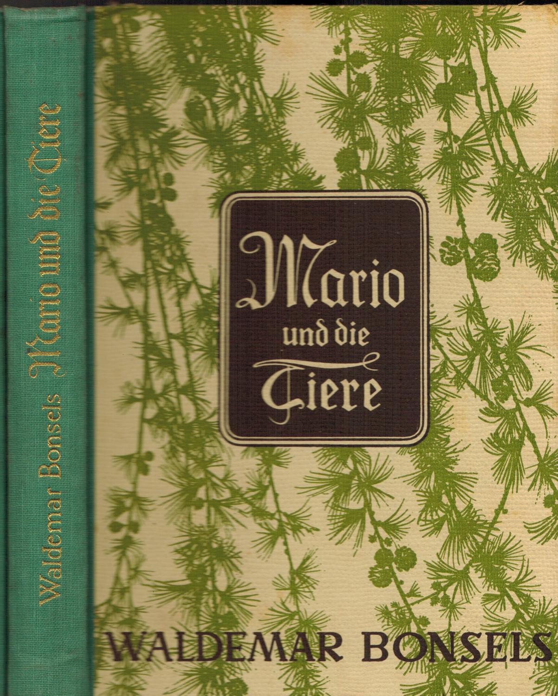 Mario und die Tiere: Bonsels, Waldemar