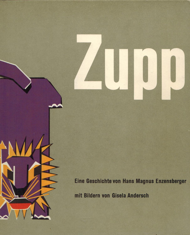 Zupp. Eine Geschichte von Hans Magnus Enzensberger: Enzensberger, Hans Magnus