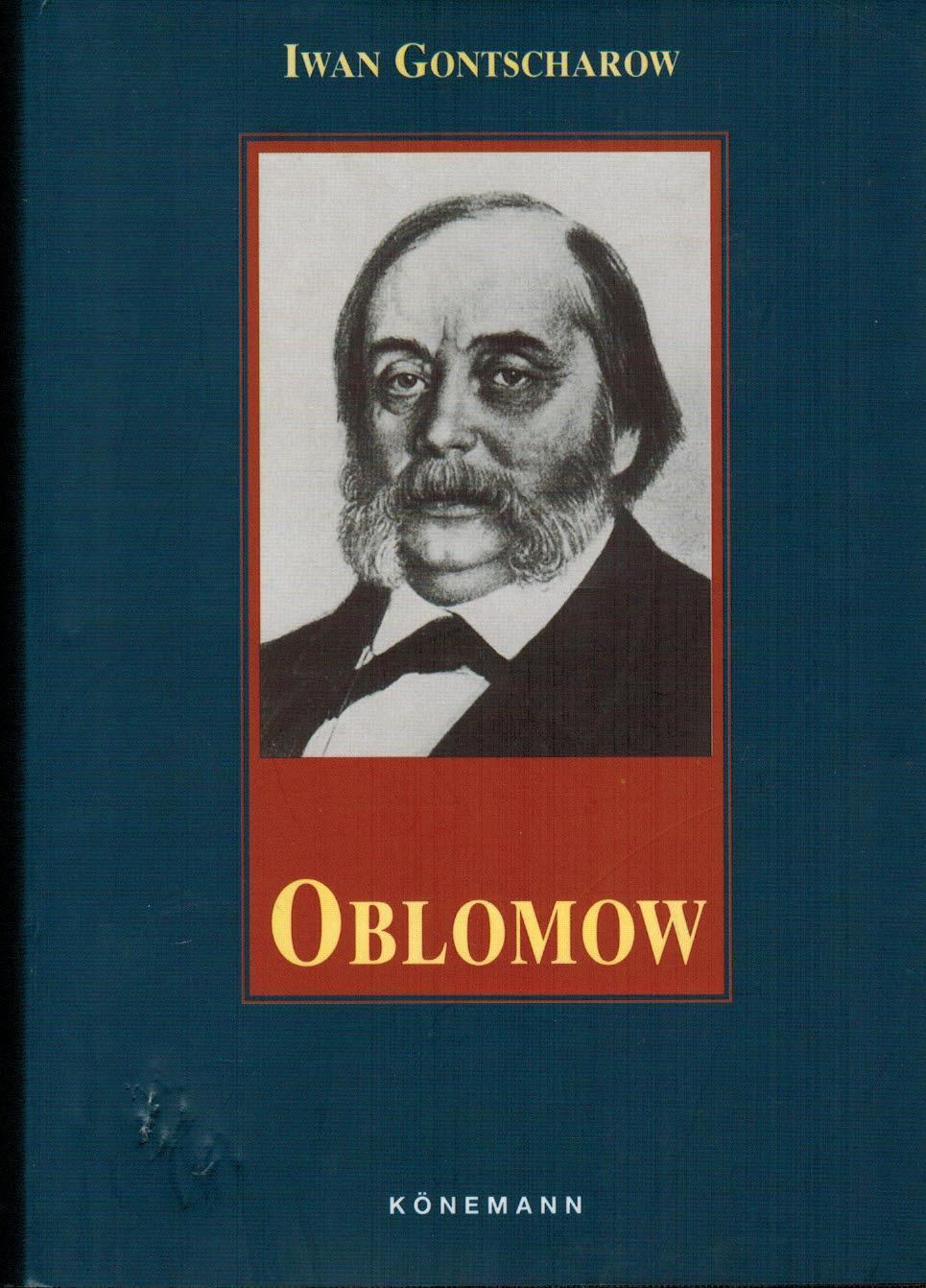 Oblomow: Gontscharow, Iwan Alexandrowitsch