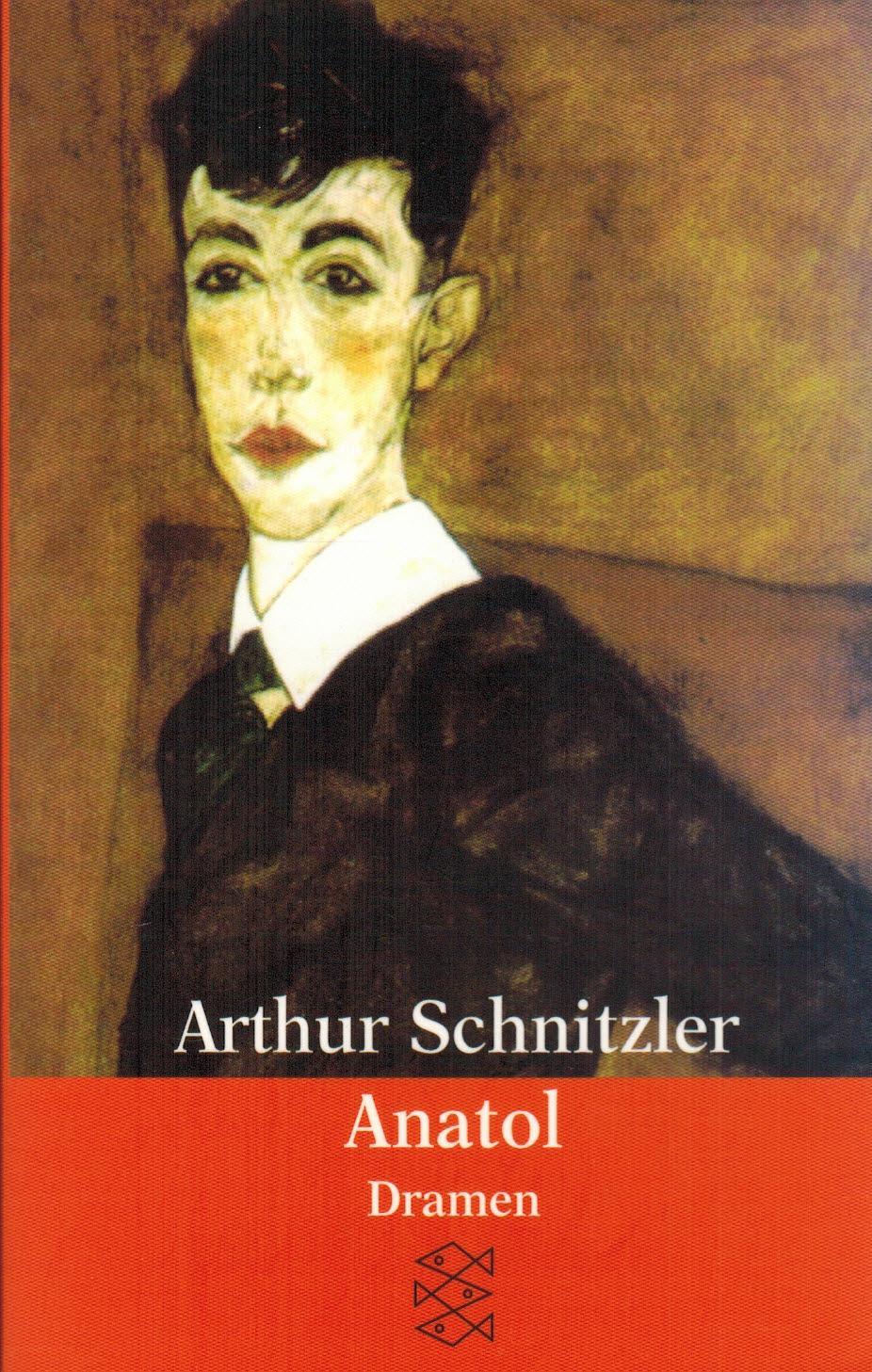 Anatol: Dramen 1889 - 1891: Schnitzler, Arthur