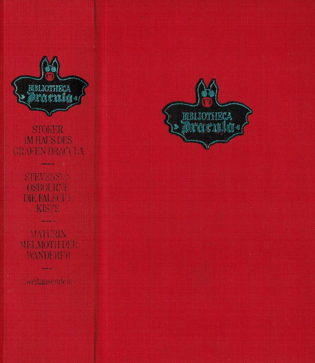 Bibliotheca Dracula: 1) Im Haus des Grafen: Stoker, Bram; Stevenson,